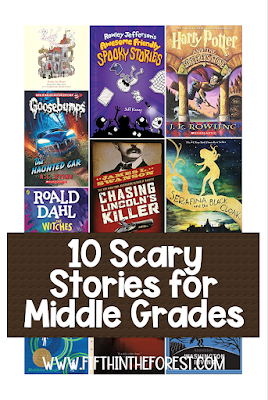 Cover images of 10 upper elementary novels with the title 10 Scary Stories for Middle Grades www.fifthintheforest.com