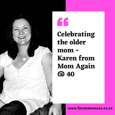 Celebrating the Older Mom - Karen from MomAgain@40 blog post