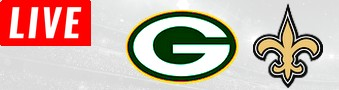 PACKERS @ NEW ORLEANS LIVE STREAM streaming