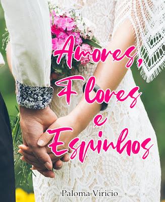 amores,flores e espinhos livro