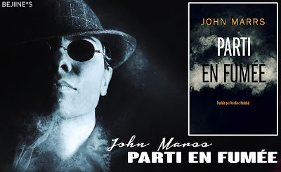 Blog PurpleRain Livre : Parti en fumée • John Marss