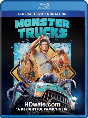 Monster Trucks Movie Download (2017) 1080p & 720p BluRay