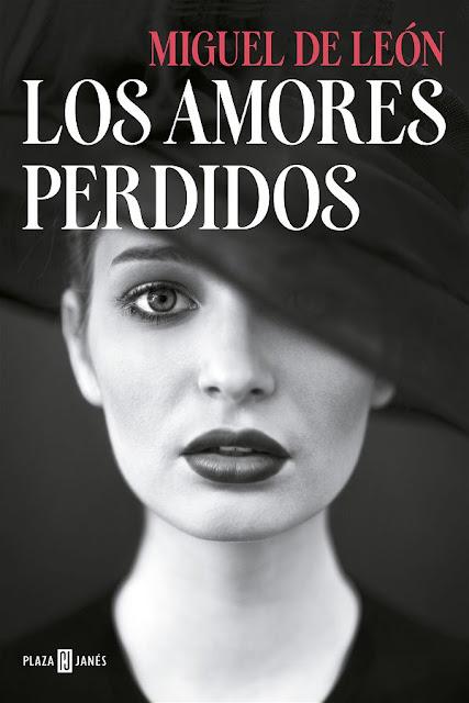 Los amores perdidos | Miguel de León