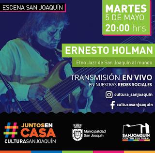 Ernesto Holman en vivo en San Joaquín
