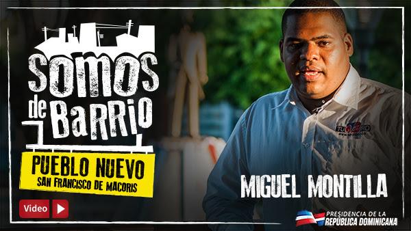 VIDEO: Pueblo Nuevo, San Francisco de Macorís. Miguel Montilla