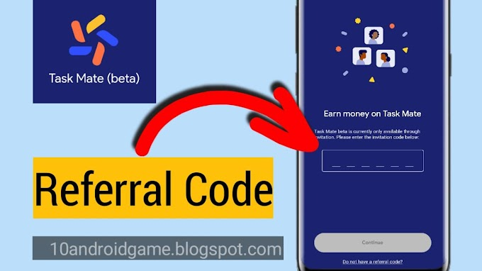 Google Task Mate App | How to get Task Mate Referral Code India 2020