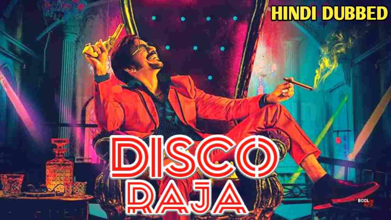 Disco Raja Hindi Dubbed Confirm Updates