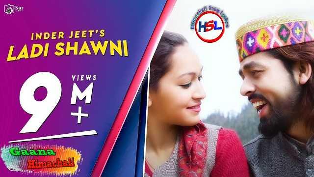 Ladi Shaauni 2 mp3 Download - Inderjeet ~ Gaana Himachali