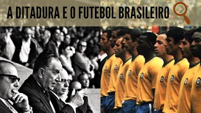 Ditadura e futebol