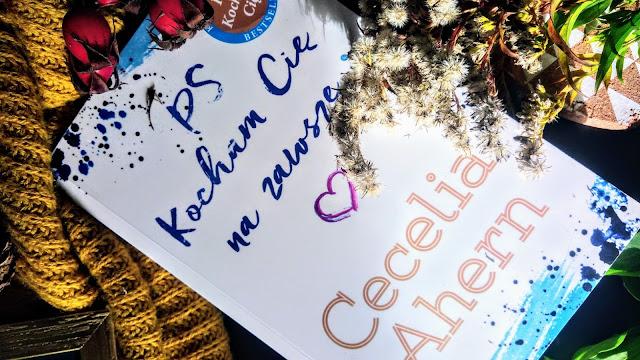 Wydawnictwo Akurat: Cecelia Ahern - PS Kocham Cię na zawsze.