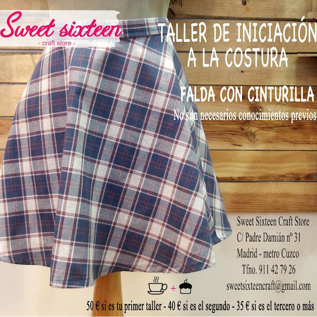 http://www.sweetsixteencraftstore.com/tienda-online/1063-taller-monografico-de-iniciacion-a-la-costura-falda-con-cinturilla.html