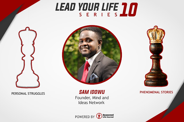 Chase Your Greatness- Sam Idowu (Founder, Mind & Ideas Network)