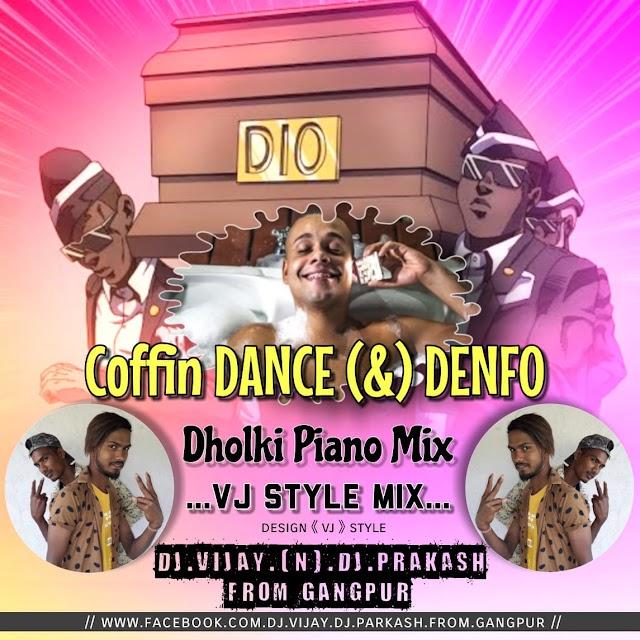 COFFIN DANCE [N] DENOFO DJ.VIJAY.N.DJ.PARKASH