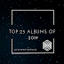 Top 25 Album/Ep Of The Year 2019 - Full List