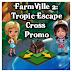 FarmVille 2 Tropic Escape Cross Promo.  FarmVille Coastal Countryside Tropical Market