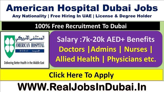American Hospital Dubai Jobs  UAE 2021