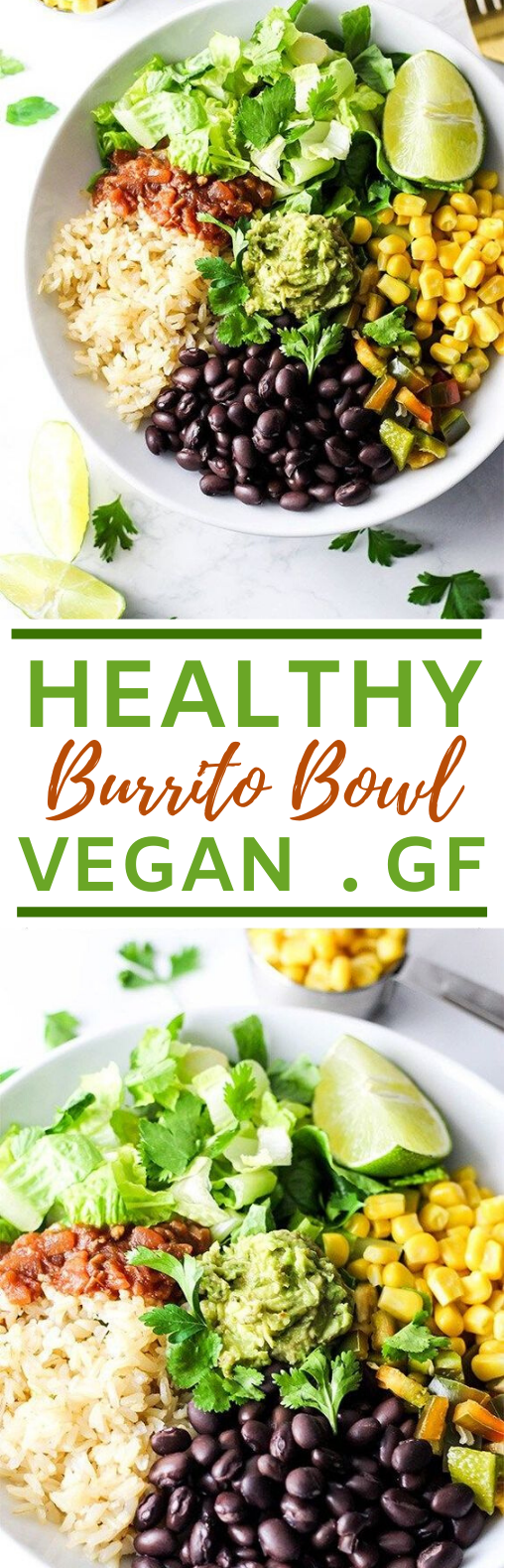 Vegan Burrito Bowl #vegan #dinner #plantbased #glutenfree #healthy