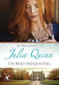 Um beijo e um diário inesquecível no século XIX (Um Beijo Inesquecível #7, Julia Quinn)