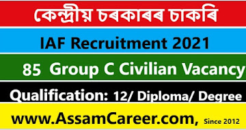 IAF Group C Civilian Recruitment 2021 – 85 Vacancy