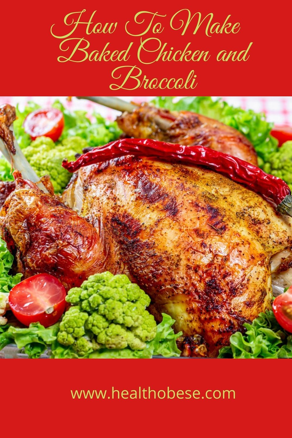 How To Make  Baked Chicken and Broccoli