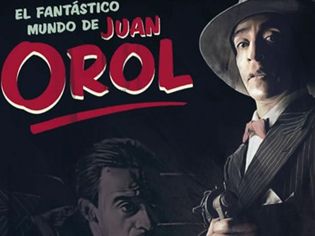 El Fantástico Mundo de Juan Orol o los principios del surrealismo - Revista COCO