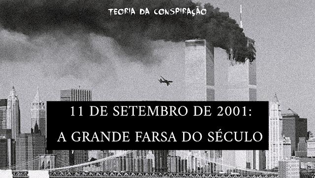 Teoria da conspiração de 11 de Setembro, o atentado às torres gêmeas (World Trade Center).