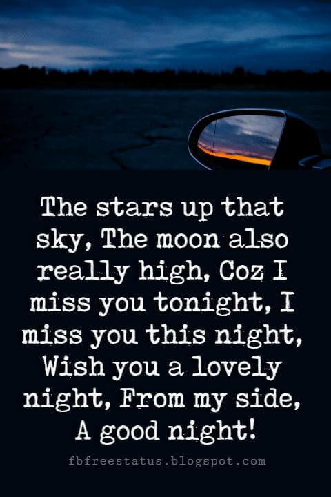 good night images and quotes, The stars up that sky, The moon also really high, Coz I miss you tonight, I miss you this night, Wish you a lovely night, From my side, A good night!