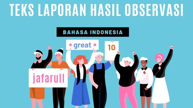 materi bahasa indonesia tentang teks observasi