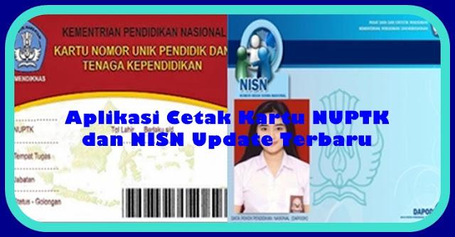 Aplikasi Cetak Kartu NUPTK Dan NISN Update Terbaru