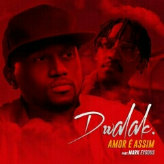 Dwalak feat. Mark Exodus - Amor é Assim (2021) [Download]