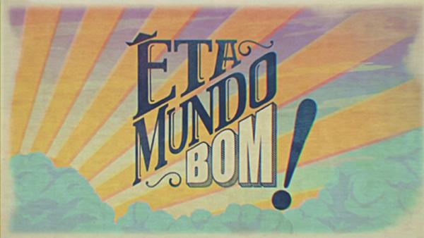 Êta Mundo Bom 29/06/2020 Capítulo 46