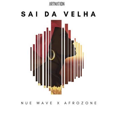 Nue Wave feat. Afrozone - Sai da Velha (Afro house)