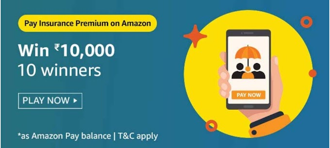Amazon Pay Insurance Quiz Answers – Win Rs.10000 Pay Balance