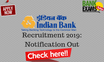 Indian Bank Recruitment 2019: Notification Out
