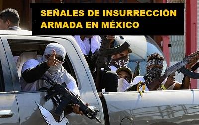 IMAGEN SEÑALES DE INSURRECCIÓN ARMADA EN MÉXICO