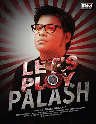 Lets Play by Palash 2011 Eid album Bangla mp3 song free download