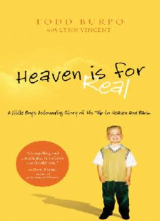 Heaven is for Real Book by Lynn Vincent and Todd Burpo in pdf