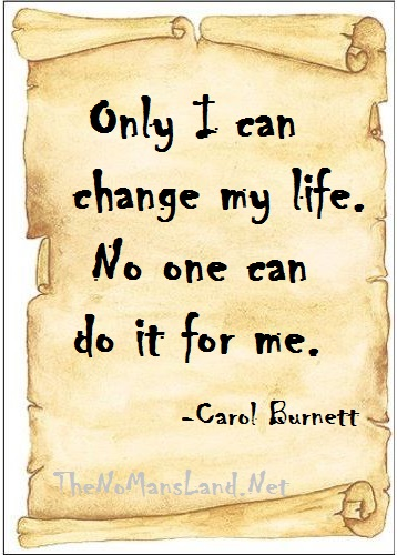 life quotes-only i can change my life