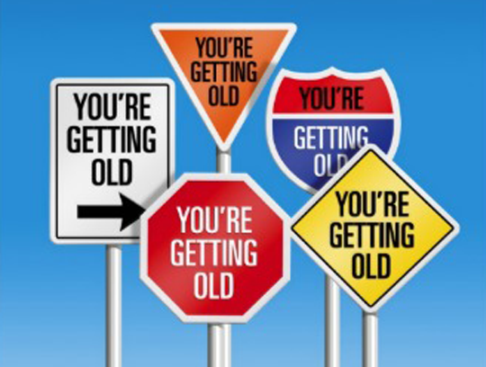 Signs you are old