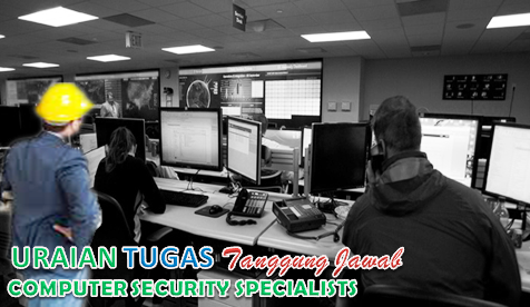 Uraian Tugas Computer Security Specialists