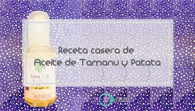 Receta casera de aceite de tamanu y patata