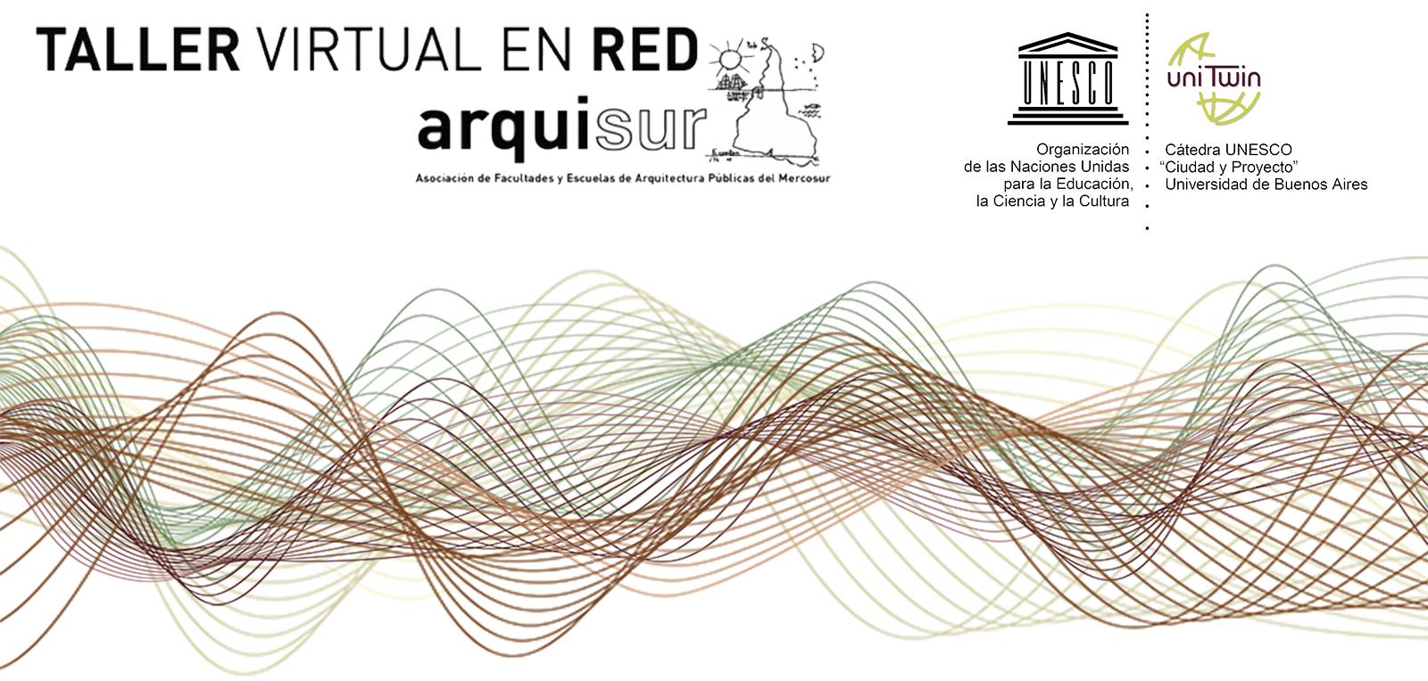 Taller Virtual en Red Arquisur 2021