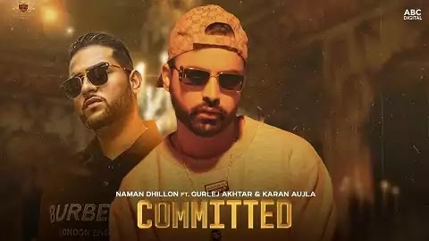 Committed Lyrics in Punjabi Language   Naman Dhillon, Gurlej Akhtar   Deep Jandu