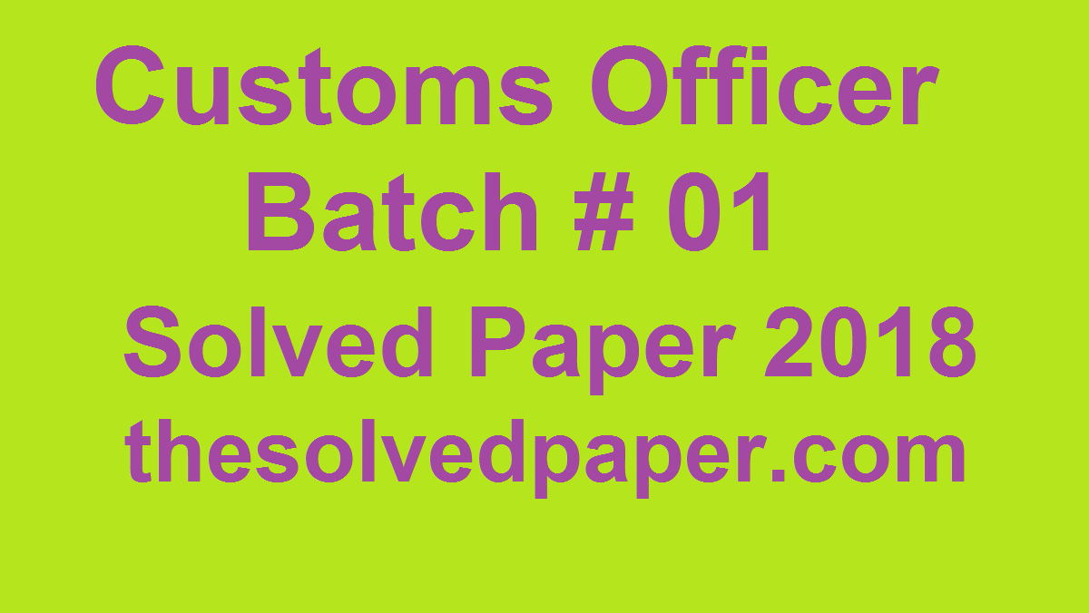 Customs Inspector Batch-1 Past Papers 2018 - Point for Past