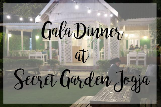 Bloggerlife Gala Dinner Di Secret Garden Jogja Liana Journal