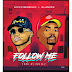 Guccimaneko Feat Olamide - Follow Me (Afro Pop)