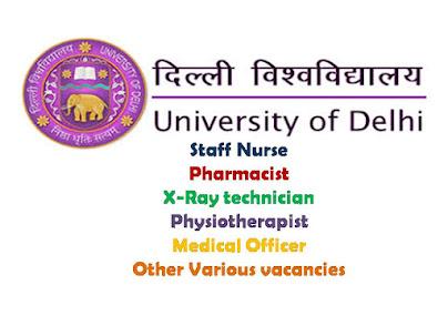 Staff Nurse Recruitment, University of Delhi, Nursing Jobs, Govt Jobs, Staff Nurse, VaCANCIES