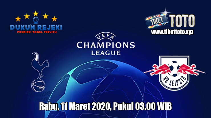 Prediksi Champions League RB Leipzig VS Tottenham Hotspur 11 Maret 2020