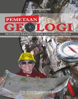 PEMETAAN GEOLOGI PENUNTUN PRAKTIS UNTUK GEOLOGIST PEMULA