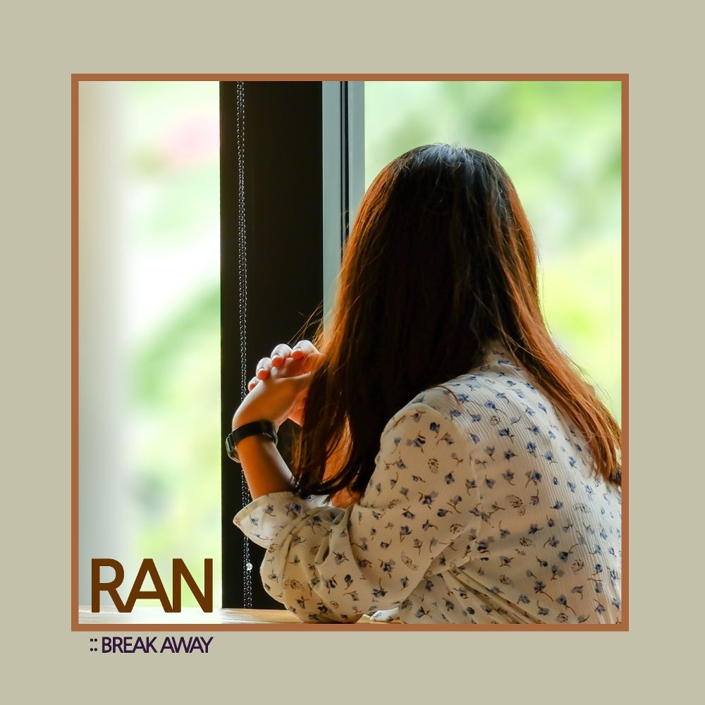 RAN – Break Away – Single